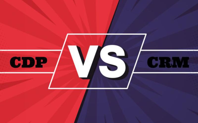 CRM và CDP: Sự khác biệt trong phong cách quản trị khách hàng